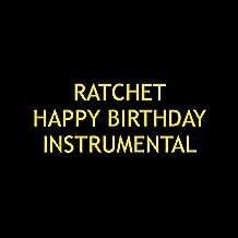 Ratchet Happy Birthday