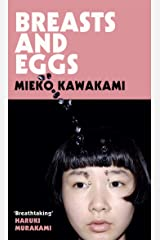 Breasts and Eggs (English Edition) eBook Kindle