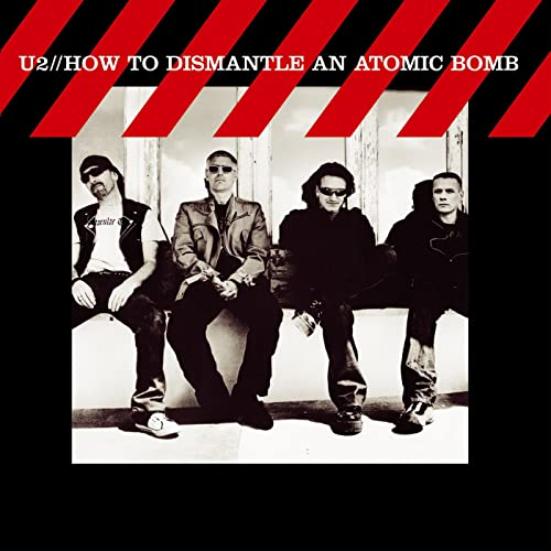 How To Dismantle An Atomic Bomb / U2