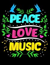 Peace Love Music: Cute Peace Love Music Hippie Hipster Festival Blank Sketchbook to Draw and Paint (110 Empty Pages, 8.5