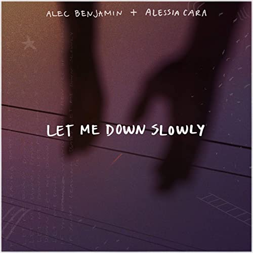 Let Me Down Slowly Feat Alessia Cara By Alec Benjamin On Amazon