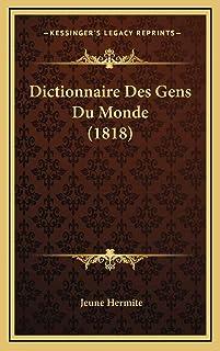 Dictionnaire Des Gens Du Monde (1818)