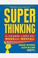 Superthinking. Il grande libro dei modelli mentali Capa dura