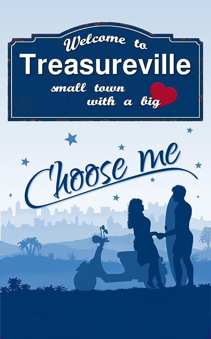夕暮れアッパーまだWelcome to Treasureville: Choose me (Small town with a big heart 3) (German Edition)