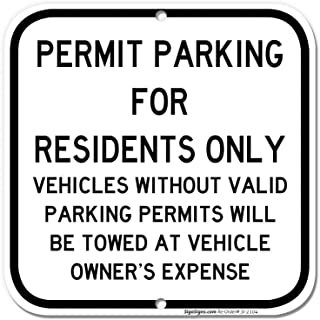 Permit Parking Sign, Residents Parking Only Sign, 12x12 Rust Free Aluminum, UV Printed, Easy to Mount Weather Resistant Long Lasting Ink Made in USA by SIGO SIGNS