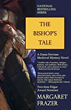 The Bishop's Tale (Sister Frevisse Medieval Mysteries Book 4)