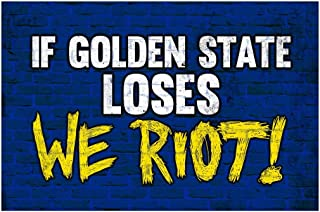 If Golden State Loses We Riot! Fan Basketball Sports Cool Huge Large Giant Poster Art 36x54