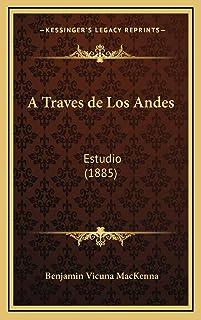 A Traves de Los Andes: Estudio (1885)