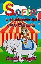 Sofía y el misterio del circo Elefantín