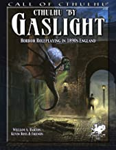 Cthulhu by Gaslight: Horror Roleplaying in 1890s England (Call of Cthulhu)