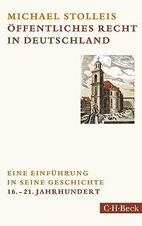 Öffentliches Recht in Deutschland: Eine Einführung in sein