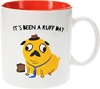 Pavilion Gift Company 26100 Ruff Day-17oz Pug Humorous Bone China Coffee Cup Mug, 17oz, Red