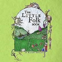 The Little Folk Book (Little Folk Books)