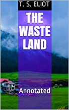 The Waste Land: Annotated