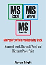 Microsoft Office Productivity Pack: Microsoft Excel, Microsoft Word, and Microsoft PowerPoint (English Edition)