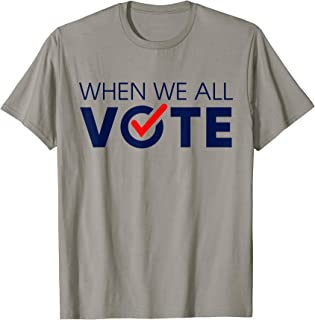 November Is Coming T-Shirt - When We All Vote For Men Women
