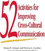 52 Activities for Improving Cross-Cultural Communication (English Edition)