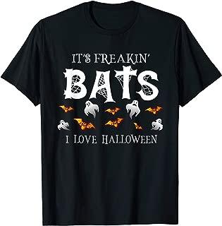 It's Freakin Bats I Love Halloween T Shirt Funny Quote Tee T-Shirt