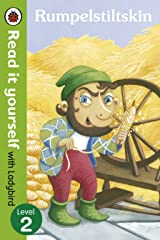Rumpelstiltskin - Read it yourself with Ladybird: Level 2 Kindle Edition