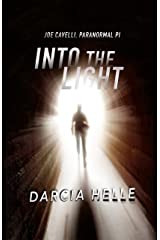 Into The Light (Joe Cavelli, Paranormal PI) Kindle Edition