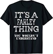 Its A FARLEY Thing You Wouldnt Understand Matching Family