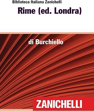 Rime (ed. Londra) (Biblioteca Italiana Zanichelli)