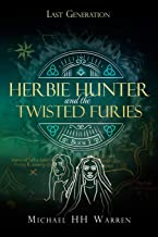 Herbie Hunter and the Twisted Furies: Volume 1