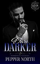 Dare Darker (Leave Me Breathless)