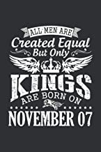 All Men Are Created Equal But Only Kings Are Born On November 07(Garden Planting Journal): November Gift Box, Birthday Gif...