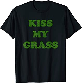 kiss my grass mowing