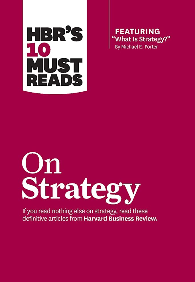 野菜カプラー納屋HBR's 10 Must Reads on Strategy (including featured article