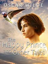 Happy Prince, and Other Tales :(Annotated Edition)