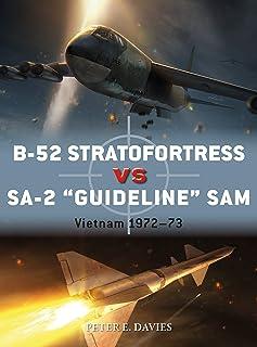 """B-52 Stratofortress vs SA-2 """"Guideline"""" SAM: Vietnam 1972–73"""