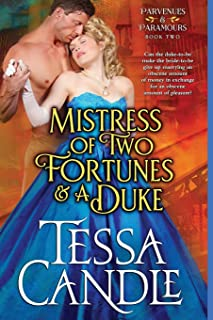 Mistress of Two Fortunes and a Duke: A Steamy Regency Romance