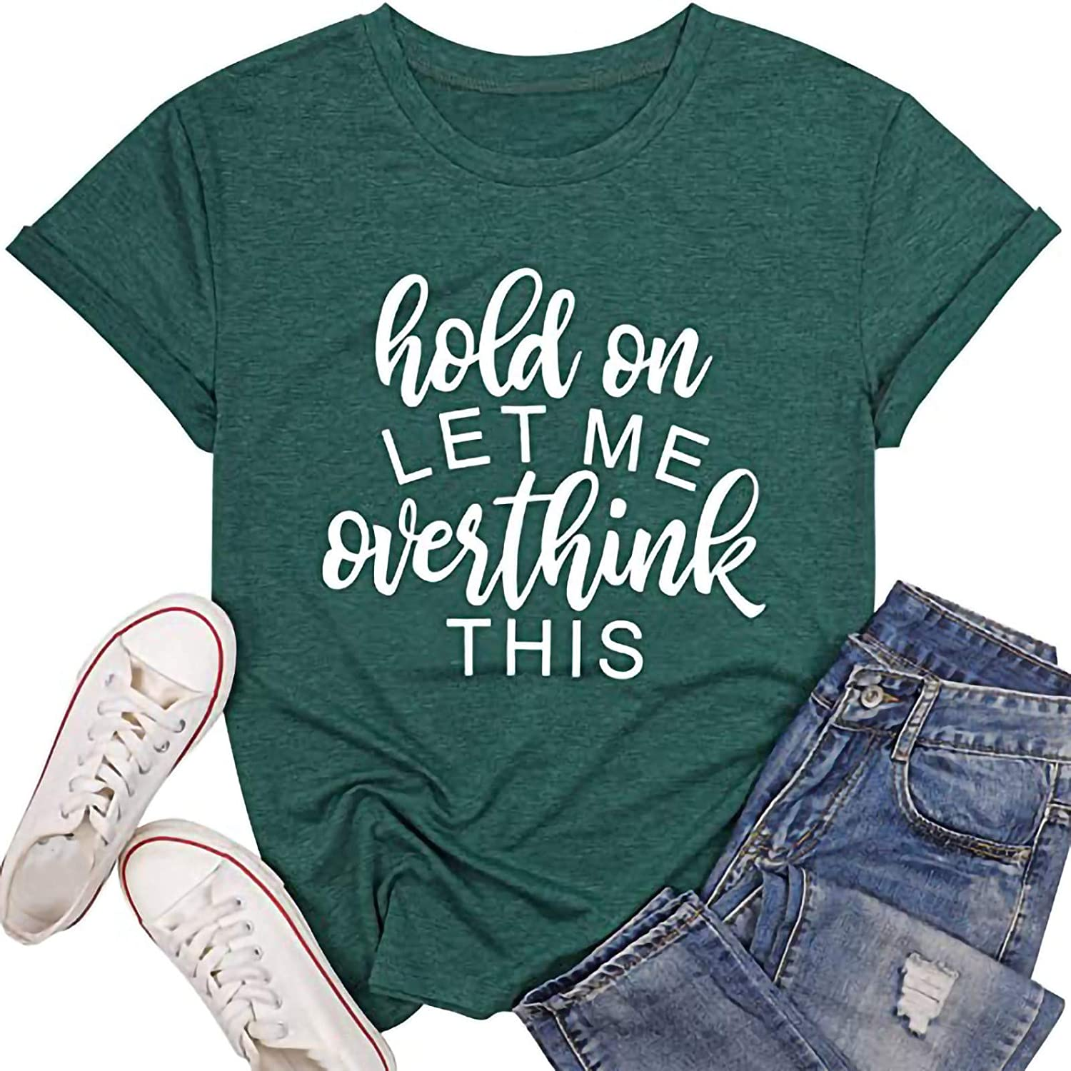 Aukbays Womens Short Sleeve Tops Hold On Let Me Overthink This Graphic Sayings T Shirt Solid Cute Shirt Tees Blouses