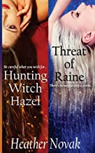 Hunting Witch Hazel   Threat of Raine (Special Edition): Books 1 & 2 in the Lynch Brothers Series
