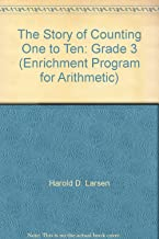 The Story of Counting One to Ten: Grade 3 (Enrichment Program for Arithmetic)