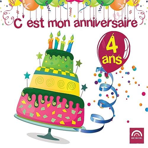 C Est Mon Anniversaire 4 Ans De Various Artists Sur Amazon
