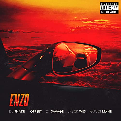 e983f93e51e60 Enzo [Explicit] by DJ Snake & Sheck Wes on Amazon Music - Amazon.com