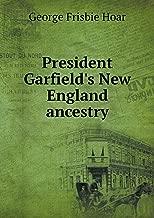 President Garfield's New England Ancestry