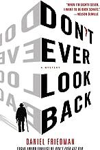 Don't Ever Look Back: A Mystery (Buck Schatz Series Book 2)