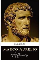 Meditaciones de Marco Aurelio: Buscar virtudes, felicidad y sabiduría (Spanish Edition) eBook Kindle
