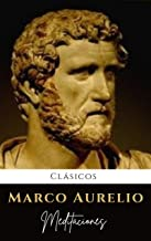 Meditaciones de Marco Aurelio: Buscar virtudes, felicidad y sabiduría (Spanish Edition)
