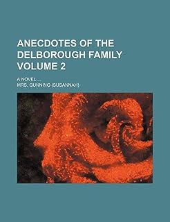 Anecdotes of the Delborough Family Volume 2; A Novel