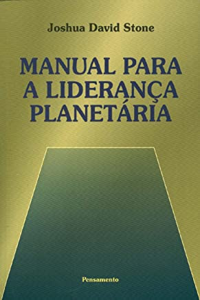 Manual Para A Liderança Planetária (Em Portuguese do Brasil)