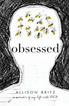 Obsessed: A Memoir of My Life with OCD PDF