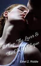 The Cop, The Lover and the Classy Clique (The Cop and the Classy Clique, Book 2)