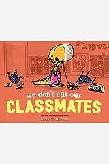 We Don't Eat Our Classmates! (Penelope Book 1) Kindle Edition