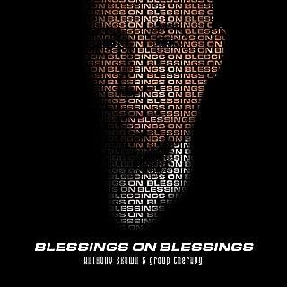 Blessings on Blessings