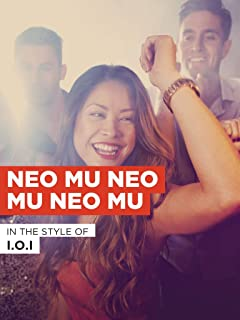 Neo Mu Neo Mu Neo Mu in the Style of I.O.I